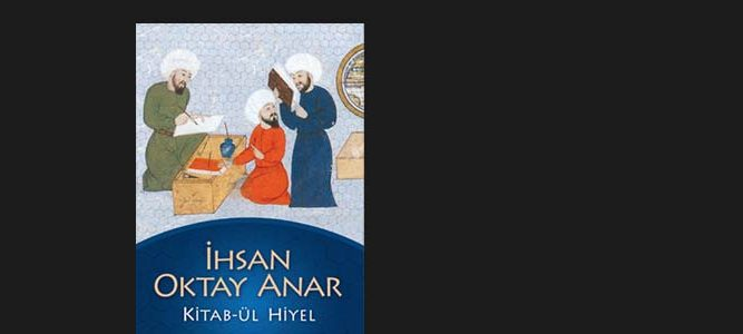 Ihsan Oktay Anar Kitab ül Hiyel