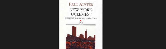 Paul Auster New York Üçlemesi