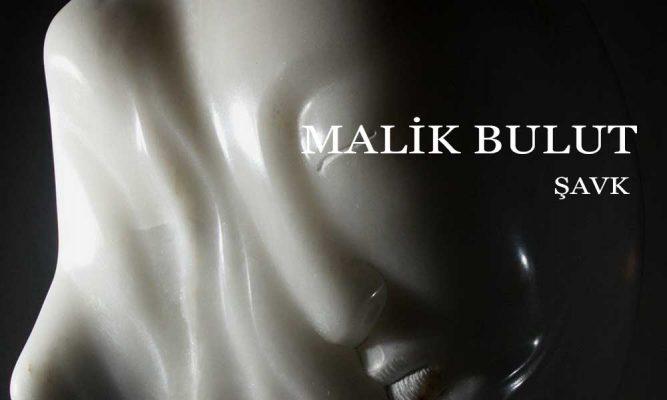 Malik Bulut Heykel Sergisi Şavk