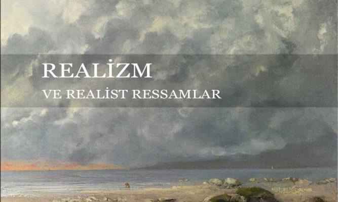 Realizm Nedir Ne Demektir ve Ressamlar Listesi