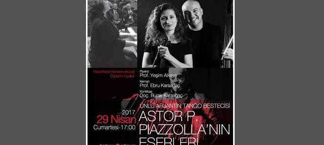 Astor Piazzolla Eserleri ile Tango Rüzgarı
