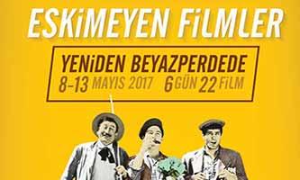 Eskimeyen Türk Filmleri Yeniden Beyazperdede