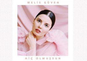 Melis_Guven_Hic_Olmussun_Cover_Art_a