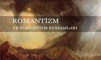 Romantizm Sanat Akımı ve Romantizm ressamları