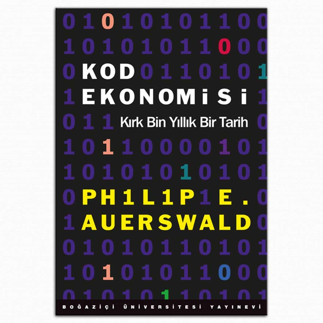 Kod Ekonomisi - Kırk Bin Yıllık Bir Tarih
