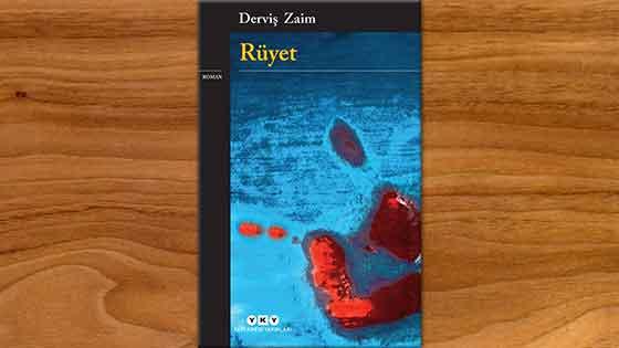 Rüyet Derviş Zaim'den ikinci roman