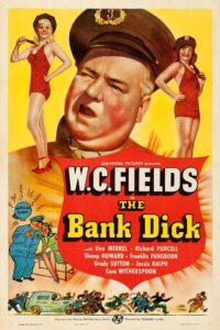 The Bank Dick Film Afişi